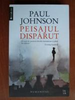 Anticariat: Paul Johnson - Peisajul disparut