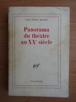 Anticariat: Paul-Louis Mignon - Panorama du theatre au XXe siecle