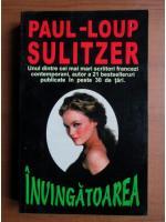 Anticariat: Paul Loup Sulitzer - Invingatoarea