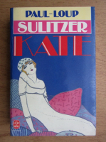 Anticariat: Paul Loup Sulitzer - Kate