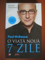 Paul McKenna - O viata noua in 7 zile