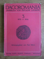 Anticariat: Paul Miron - Dacoromania. Jahrbuch fur ostliche Latinitat (volumul 3)