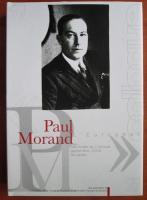 Anticariat: Paul Morand - Les actes du Colloque septembre, 2009 Bucarest