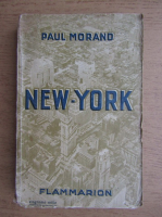 Paul Morand - New-York (1930)