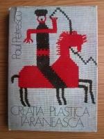 Paul Petrescu - Creatia plastica taraneasca