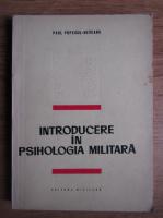 Anticariat: Paul Popescu Neveanu - Introducere in psihologia militara