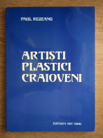 Paul Rezeanu - Artisti plastici craioveni