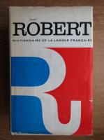 Paul Robert - Le petit Robert. Dictionnaire de la langue francaise