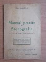 Anticariat: Paul Samoila - Manual practic de sternografie. Pentru a invata fara profesor (aprox. 1930)