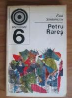 Anticariat: Paul Simionescu - Petru Rares