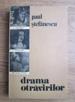 Anticariat: Paul Stefanescu - Drama otravirilor