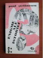 Paul Stefanescu - Enigme ale istoriei (volumul 2)