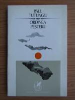 Anticariat: Paul Tutungiu Jr - Ordinea pesterii