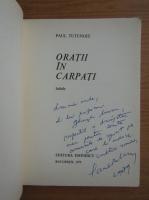Anticariat: Paul Tutungiu - Oratii in Carpati (cu autograful autorului)