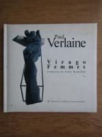 Anticariat: Paul Verlaine - Virago Femmes