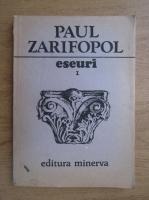 Anticariat: Paul Zarifopol - Eseuri (volumul 1)