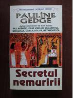 Anticariat: Pauline Gedge - Secretul nemuririi