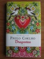 Paulo Coelho - Dragostea (citate)