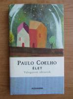 Paulo Coelho - Elet
