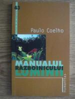 Paulo Coelho - Manualul razboinicului luminii