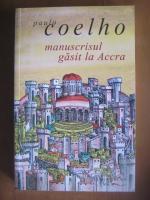 Paulo Coelho - Manuscrisul gasit la Accra