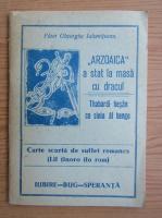 Anticariat: Paun Gheorghe Ialomiteanu - Arzoaica a stat la masa cu dracul