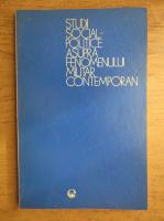 Pavel Ciuhureanu - Studii social-politice asupra fenomenului militar contemporan (volumul 3)