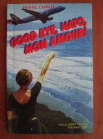 Anticariat: Pavel Corut - Good bye, NATO mon amour!