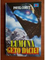 Anticariat: Pavel Corut - Lumina Geto Daciei