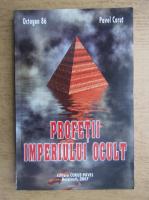 Pavel Corut - Profetii imperiului ocult
