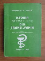 Paveleanu D. Teodor - Istoria farmaciilor din Transilvania