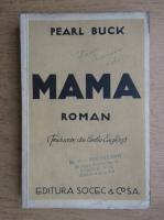 Pearl Buck - Mama (1938)