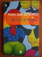 Anticariat: Pedro Juan Gutierrez - Regele Havanei