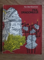 Anticariat: Per Olof Ekstrom - Fiul Dragonului