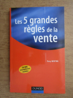 Anticariat: Percy Whiting - Les 5 grandes regles de la vente
