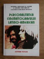 Personalitatea cinematografului latino-american
