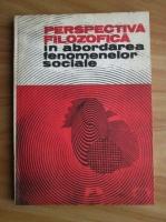 Perspectiva filozofica in abordarea fenomenelor sociale