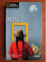 Peru (colectia National Geographic Traveler, nr. 2)