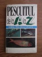 Pescuitul de la A la Z