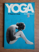 Anticariat: Peta Whaley - Yoga. A beginner's guide