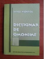 Anticariat: Petcu Abdulea - Dictionar de omonime
