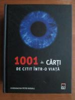 Peter Boxall - 1001 de carti de citit intr-o viata (editura Rao)