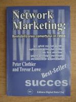 Anticariat: Peter Clothier - Network marketing. Rentabilizarea comertului in retea