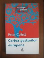 Anticariat: Peter Collett - Cartea gesturilor europene