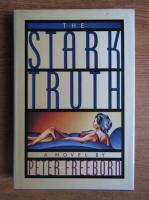 Anticariat: Peter Freeborn - The Stark truth