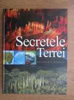 Peter Gobel, Ursula Pfennig - Secretele Terrei