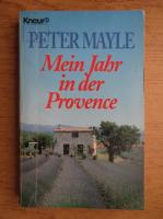 Anticariat: Peter Mayle - Mein Jahr in der Provence