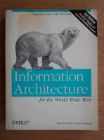 Peter Morville - Information architecture for the world wide web