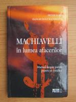 Anticariat: Peter Noll - Machiavelli in lumea afacerilor