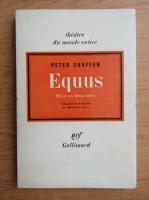 Anticariat: Peter Shaffer - Equus